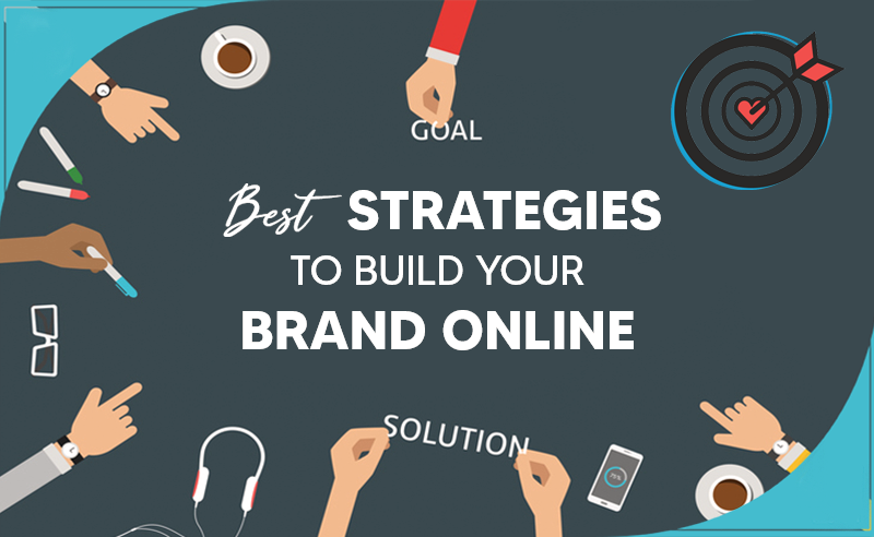 strategies to build your brand online