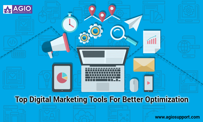 Top Digital Marketing Tools For Better Optimization