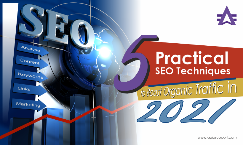 5 Practical SEO Techniques to Boost Organic Traffic in 2021