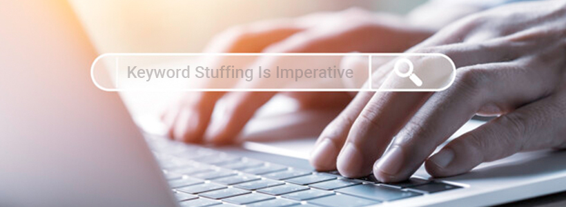 Keyword Stuffing Is Imperative