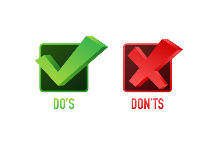Do's and Don't