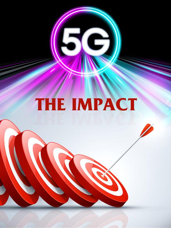 Impact of 5G Technology